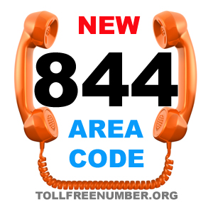844 Get Ready For the new 844 toll free area code in Feburary 2014