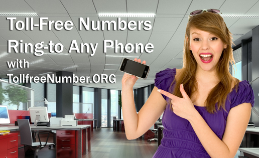 Toll Free Numbers to your Cell Phone or Office